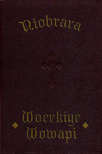Niobrara Wocekiye Wowapi The Book Of Common Prayer In Dakota